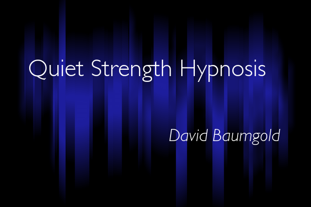 Quiet Strength -- David Baumgold